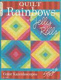 Quilt Rainbows With Jelly Rolls